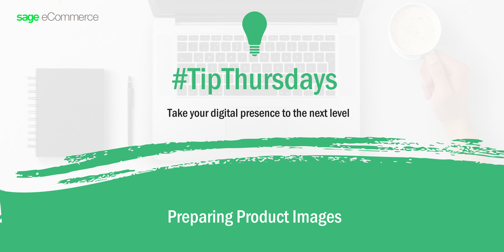 #TipThursday: Preparing Product Images